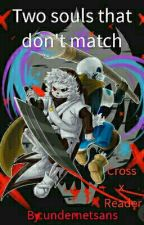 Two souls that don't match [Cross x Reader] by KagekaoThePrankster