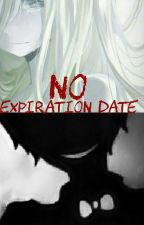 No Expiration Date by ImaweirdKat