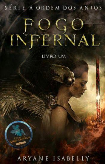 Fogo Infernal - Livro I