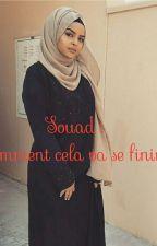 Souad : Kidnappé par un thug, comment cela va se finir ? by la_sudisteDZ