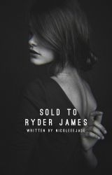 Sold to Ryder James ✓ by Nicoleeejade