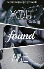 You Found Me - joshler by femininejoseph