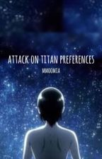 aot preferences and imagines  by moomia