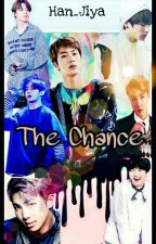 The Chance [On Going] by Han_Jiya