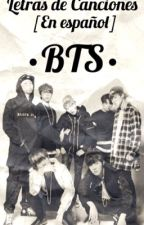 Letras de Canciones! [BTS] (Español) by KimSeokRei