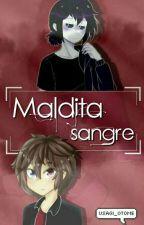 Maldita Sangre [FredoonCest] by Usagi_Otome