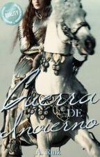 Guerra de Invierno [Libro II] by ARuiz96