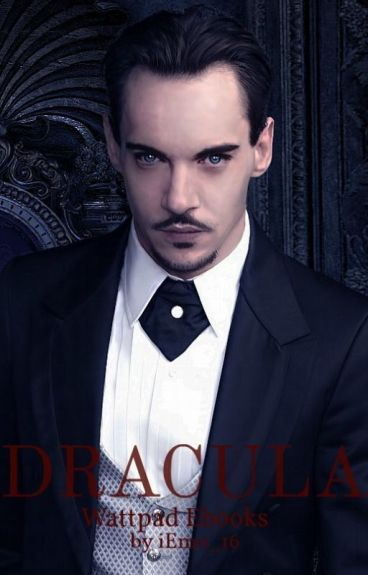 Dracula (2013 fanfiction) by iEmo_16