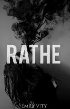 RATHE by Emily781