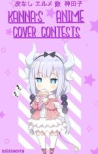 Kanna's Anime Cover Contests by blueeyesawsome20