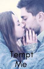 Tempt Me by purplemonkey5