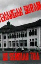 Kenangan suram  di sekolah tua by Dimasgamers