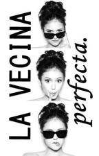 La Vecina Perfecta. Justin Bieber. Adaptada. TERMINADA. by mybieberr
