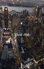 love me || dean by yeolplait