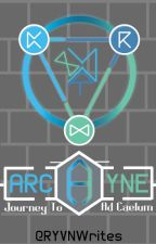 Arcayne: Journey to Ad Caelum by RYVNWrites
