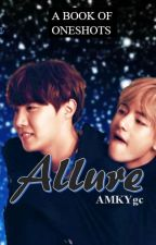 Allure - Kpop Oneshots  by AMKYgc