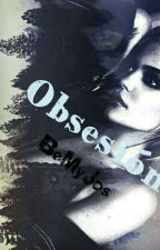 Obsesión by BeMyStyle