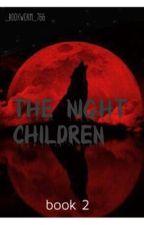 Night Children by _bookworm_766