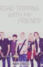 Road Tripping With My Friends - A Ross Lynch/R5 fanfic by Boydie37