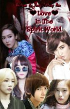 Love In The Spirit World by YoonEaindrayMoe