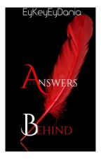 Answers Behind by Esostrefis