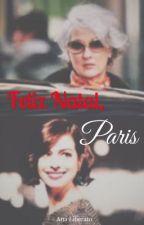 Feliz Natal, Paris (One shot) by 1bitchwriter