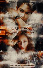 CARNIVORA [SLOW UPDATE] by yellowpartner