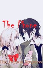 The Phone [Yandere! Program! Male x Reader] by The_Demon_Empress