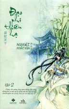 Đạo phi thiên hạ (Tập II) - Nguyệt Xuất Vân by MoonlightSoShi