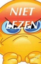 NIET LEZEN! by Eraatje