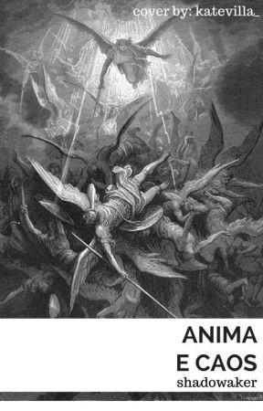 Anima E Caos by Shadowaker