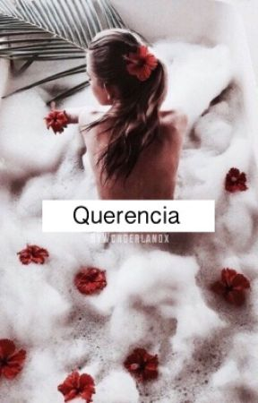 Querencia by Wcnderlandx