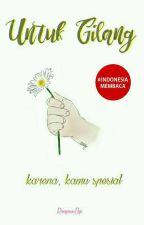 Untuk Gilang by RongewuSiji