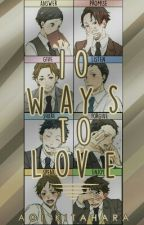10 Ways To Love by AoiKitahara_