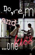 Ντο , ρε , μι κι ενα φιλί ... by asta_la_vista_baby