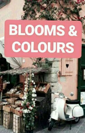 BLOOMS & COLOURS シ (Discontinued) by harrehtomlynsun