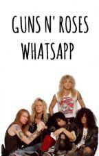 GUNS N' ROSES WHATSAPP by StephGunner