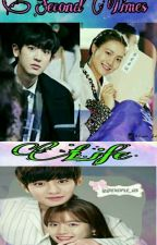 Second Times Life {ChanBaek GS}  Discontinued by yoonhye_exolYeoja
