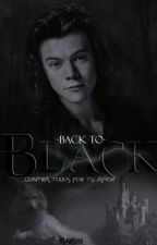 ☯ Back to Black ☯ [H.S] //Editando// by xHarsy12x