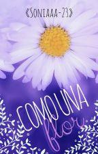 Como una flor (Pausada) by Soniaaa_23