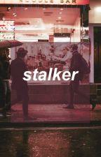 Stalker (One-shot) by bbootychick