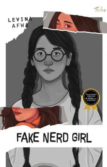 Fake Nerd Girl (COMPLETE)