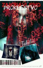 Zaboravljeno Proklestvo(Zaboravljeni)-PAUZIRANA- by Takiliii