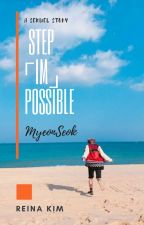 「STEP」[IM]POSSIBLE •• MyeonSeok ✔ by -JHope94-