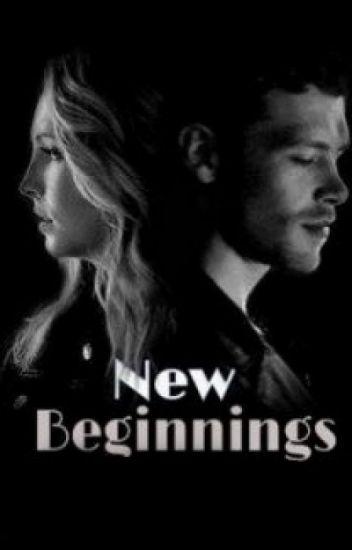 New Beginnings (2) [Klaroline] [FINISHED]