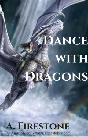 Dance with Dragons | Book 2 of the Rising Phoenix Chronicles (REWRITTEN VERSION) by Ashburn1198