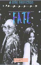 Fate (A GTae Fanfiction) by khyukwoo