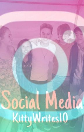 All About Social Media~~SOR~ by KittyWrites10