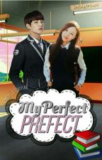 MY PERFECT PREFECT ✨ by Fxzindx_