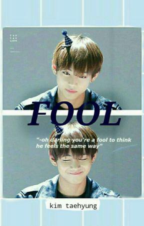 Fool | Kim Taehyung by tae-iscute